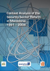 Context Analysis of the Security Sector Reform in Macedonia 1991 – 2008 Cover Image