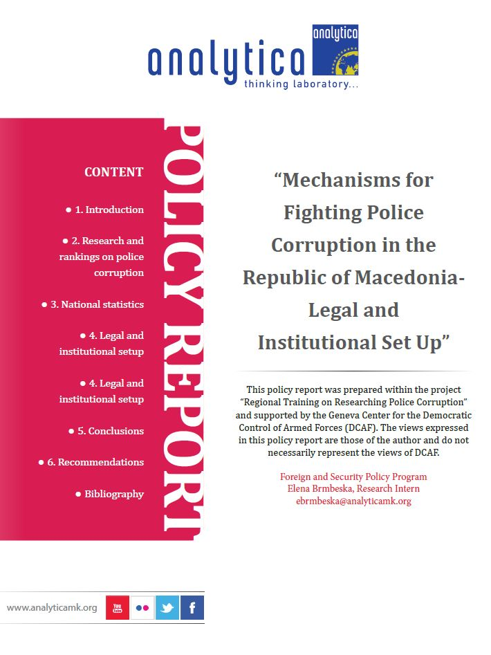 Mechanisms for Fighting Police Corruption in the Republic of Macedonia – Legal and Institutional Set Up