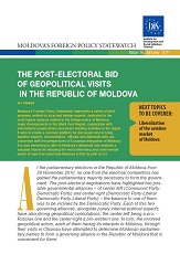 The Post-Electoral Bid of Geopolitical Visits in the Republic of Moldova
