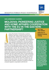 Moldova: Pioneering Justice and Home Sffairs Cooperation with the EU in the Eastern Partnership?