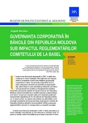 Corporate Governance in the Banks in the Republic of Moldova under the Impact of the Basel Committee Regulations