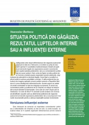 Political Situation in Gagauzia: The Result of Internal Struggles or External Influence
