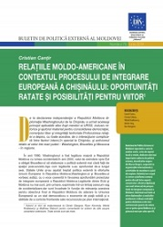 Moldovan-U.S. Ties in the Context of Chisinau's European Integration Process: Missed Opportunities and Possibilities for the Future