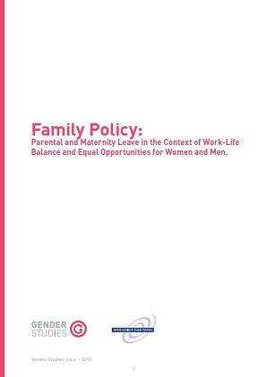Family Policy: Parental and Maternity Leave in the Context of Work-Life Balance and Equal Opportunities for Women and Men