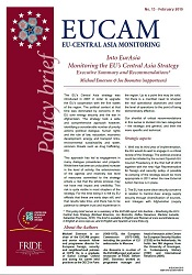 Into EurAsia. Monitoring the EU's Central Asia Strategy. Executive Summary and Recommendations