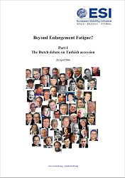 BEYOND ENLARGEMENT FATIGUE? Part 1: The Dutch debate on Turkish accession Cover Image