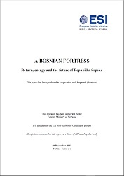 A BOSNIAN FORTRESS. Return, Energy and the Future of Republika Srpska