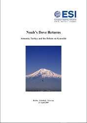 NOAH'S DOVE RETURNS. Armenia, Turkey and the Debate on Genocide Cover Image