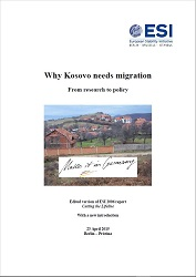 WHY KOSOVO NEEDS MIGRATION. From research to policy