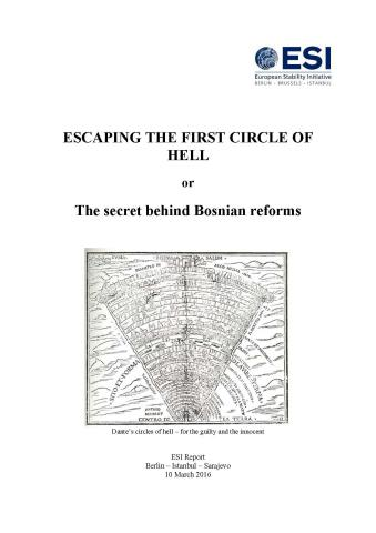 ESCAPING THE FIRST CIRCLE OF HELL or The secret behind Bosnian reforms