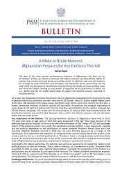 A Make or Break Moment: Afghanistan Prepares for Key Elections This Fall