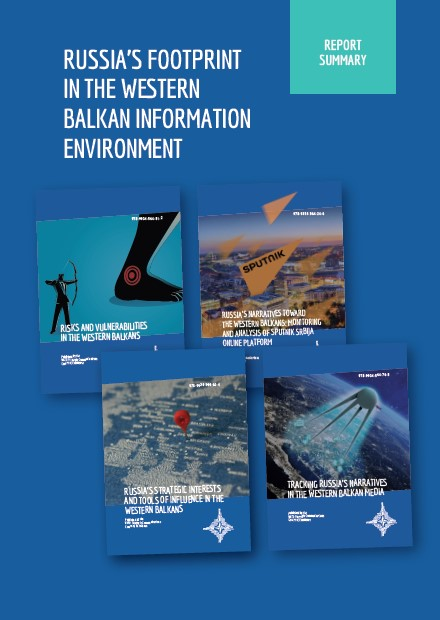 RUSSIA'S FOOTPRINT IN THE WESTERN BALKAN INFORMATION ENVIRONMENT