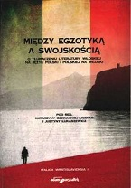 """A COMPLETELY DIFFERENT WORLD"". THE EXTRANEOUS AND THE FAMILIAR IN THE POLISH TRANSLATIONS OF NOVELS BY MILENA AGUS, MARIOLINA VENEZIA AND MELANIA MAZ Cover Image"