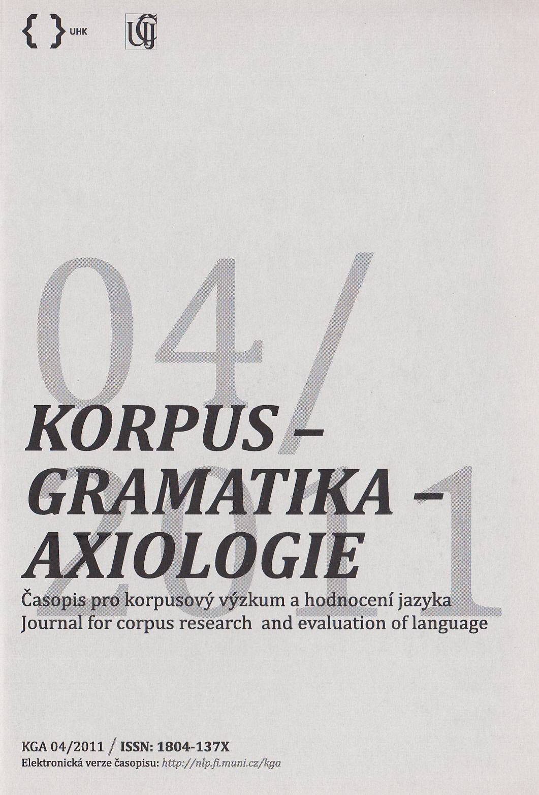 Corpus Linguistics 2011 – Discourse and Corpus Linguistics