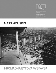 UNITAS AND NOVÁ DOBA: A (FORGOTTEN) CONTRIBUTION TO POLITICALLY ENGAGED THEORIES OF HOUSING Cover Image