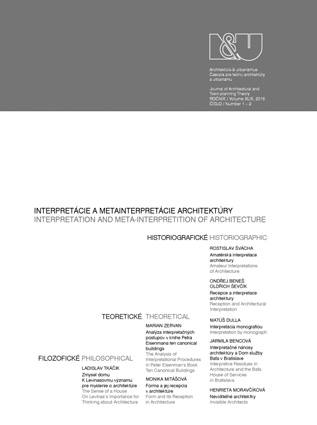 INTERPRETATION BY MONOGRAPH The Biographical Genre in New Scholarly Publications on Important Slovak Architects Cover Image