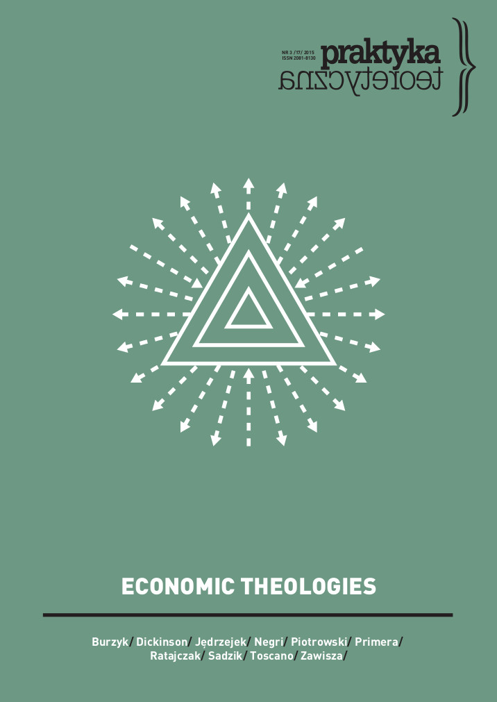 Divine Management of Worldly Matters: Agamben's Theological Genealogy of Economy as a Political Philosophy of Praxis