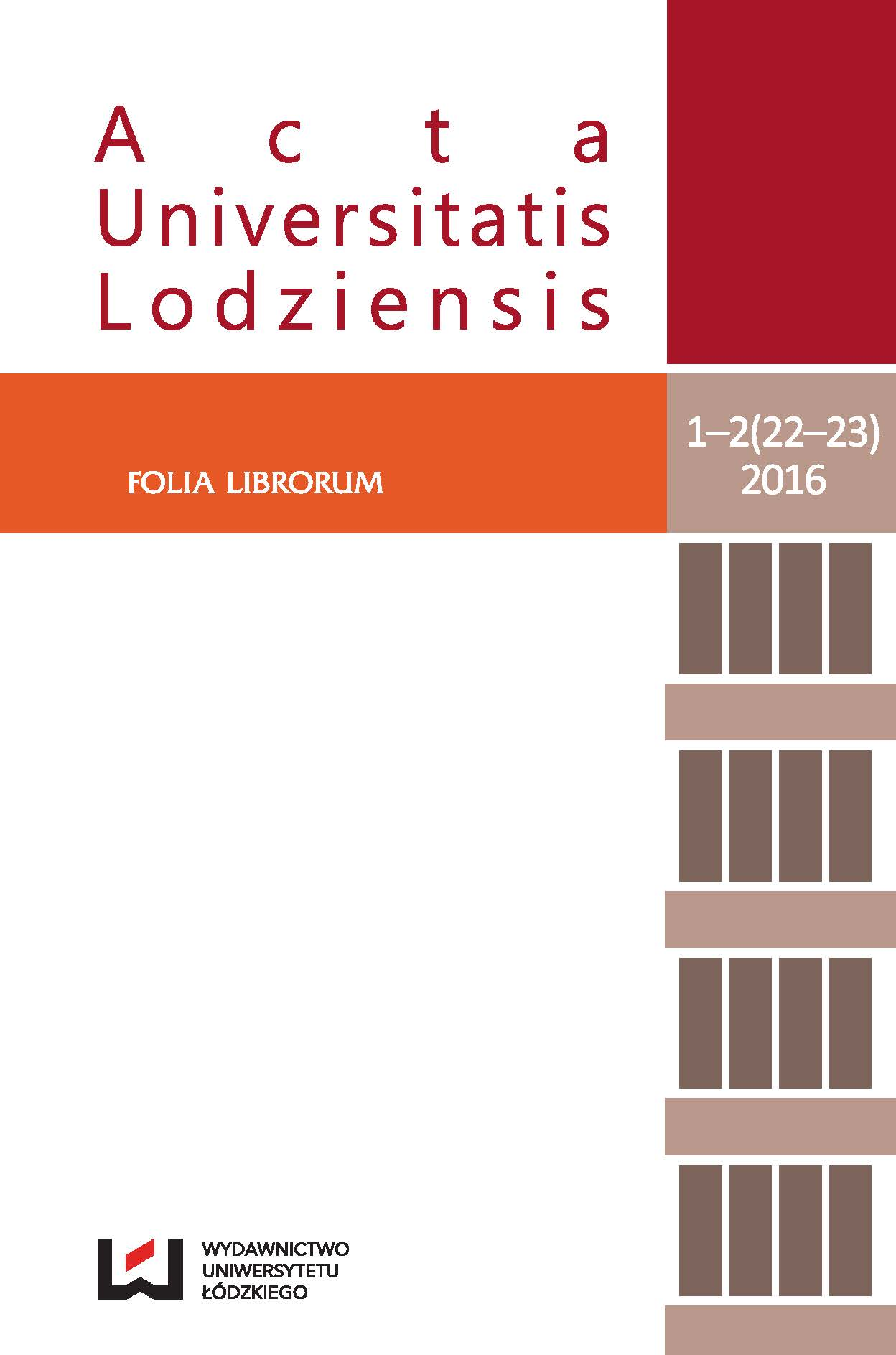 Bibliotherapy – evolution theory and practice development. Overview on the basis of the Polish and foreign experiences Cover Image