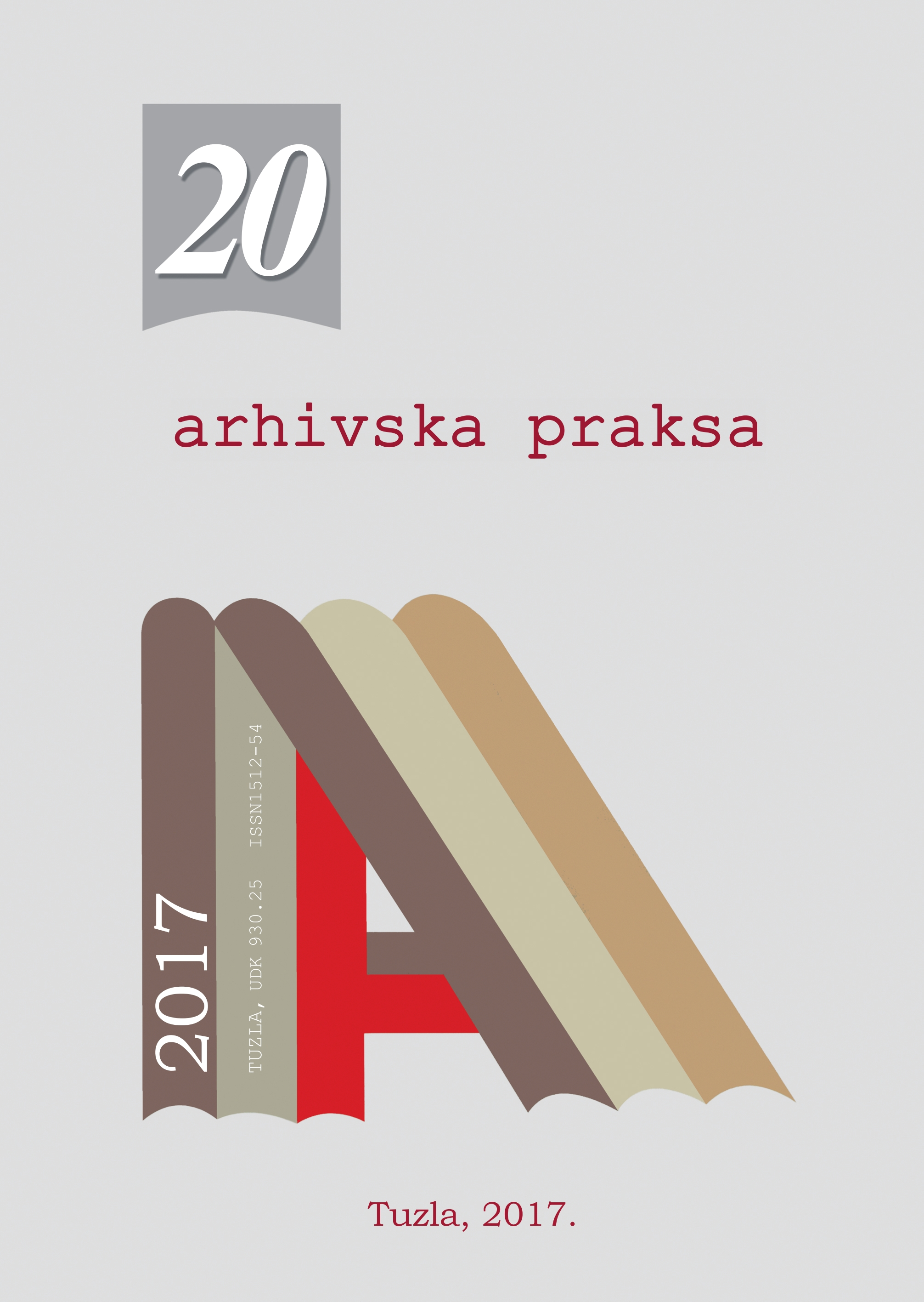 """ARCHIVE PRACTICE"" - CONTRIBUTION TO APPLY TO NEW TRENDS IN ARHIVISTIC WITH A PUBLIC RELATIONS ACT Cover Image"