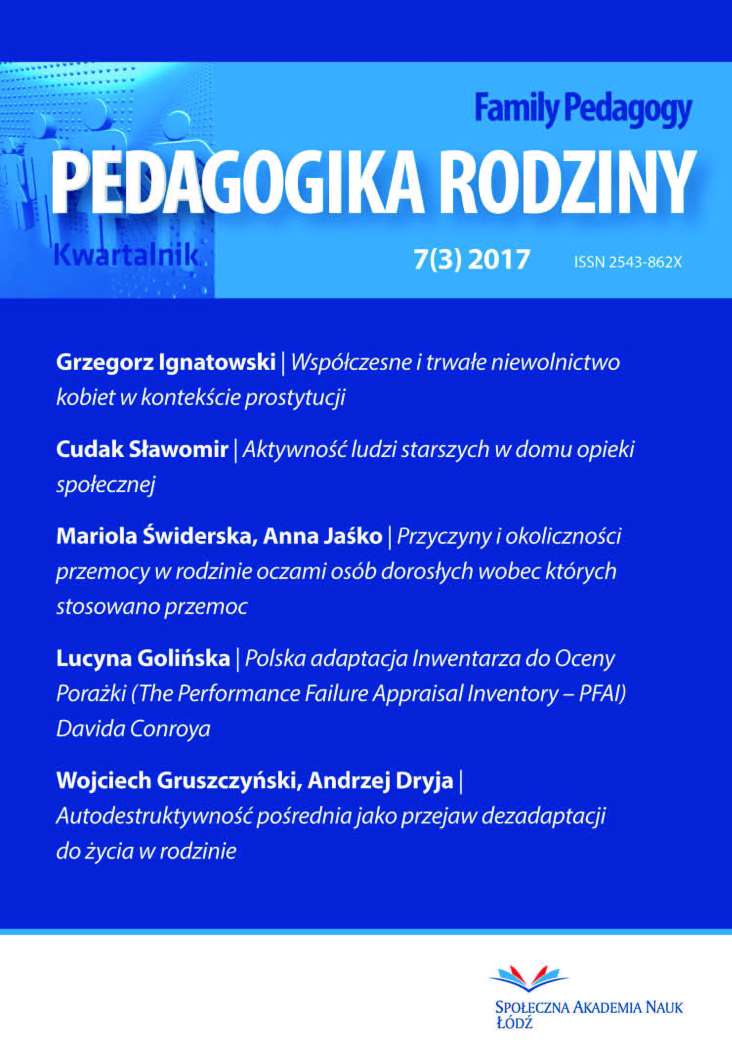 The Role of Family and School Environment in the Upbringing of a Healthy Lifestyle – Surveys in the Łódź – Healthy City Cover Image