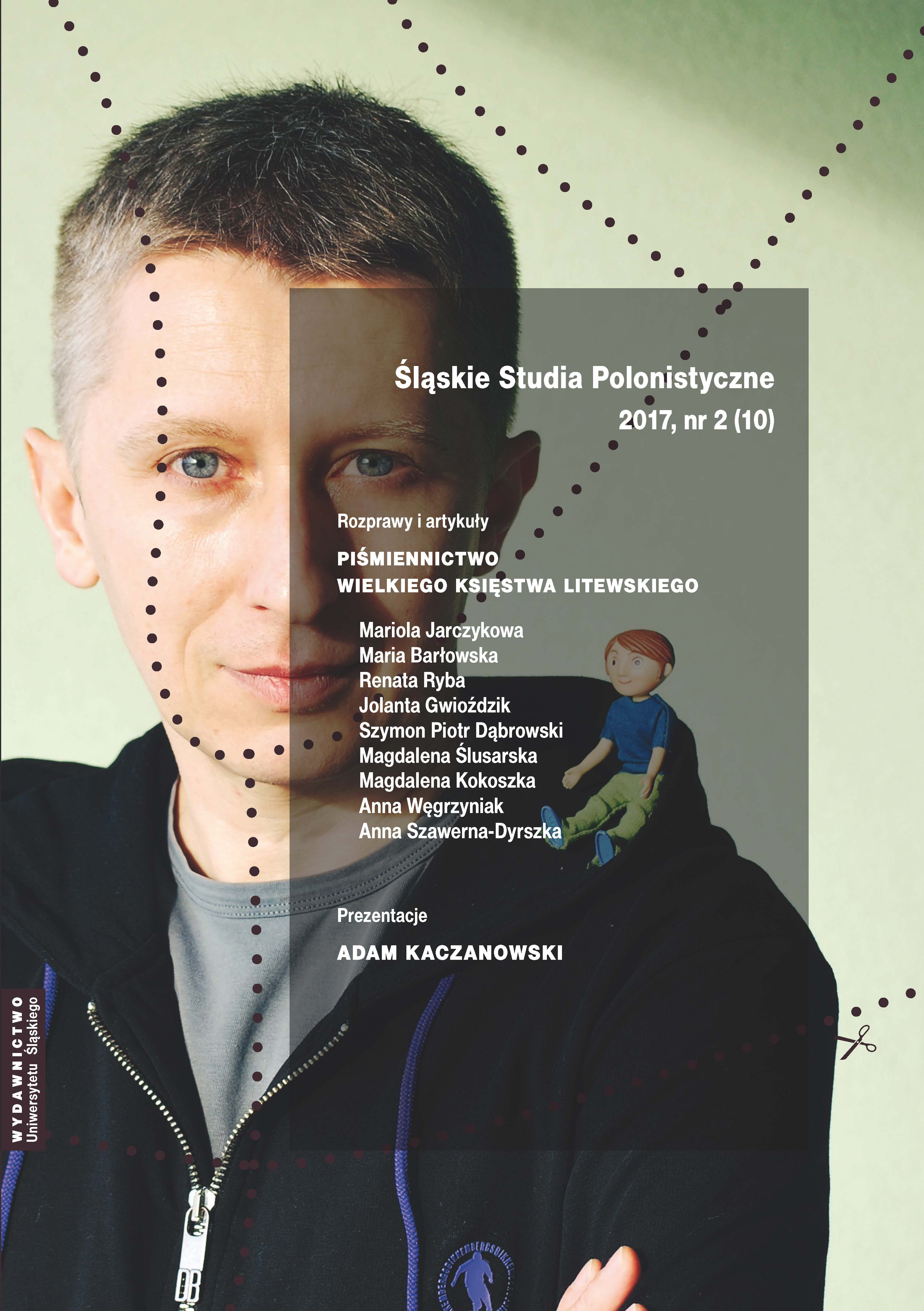 A Laudatory Speech on the Occasion of Tabling a Motion by the Council of the Philological Faculty, Univeristy of Silesia in Katowice for the Renewal of the Doctor of Philosophy Degree of Professor Jan Malicki Cover Image