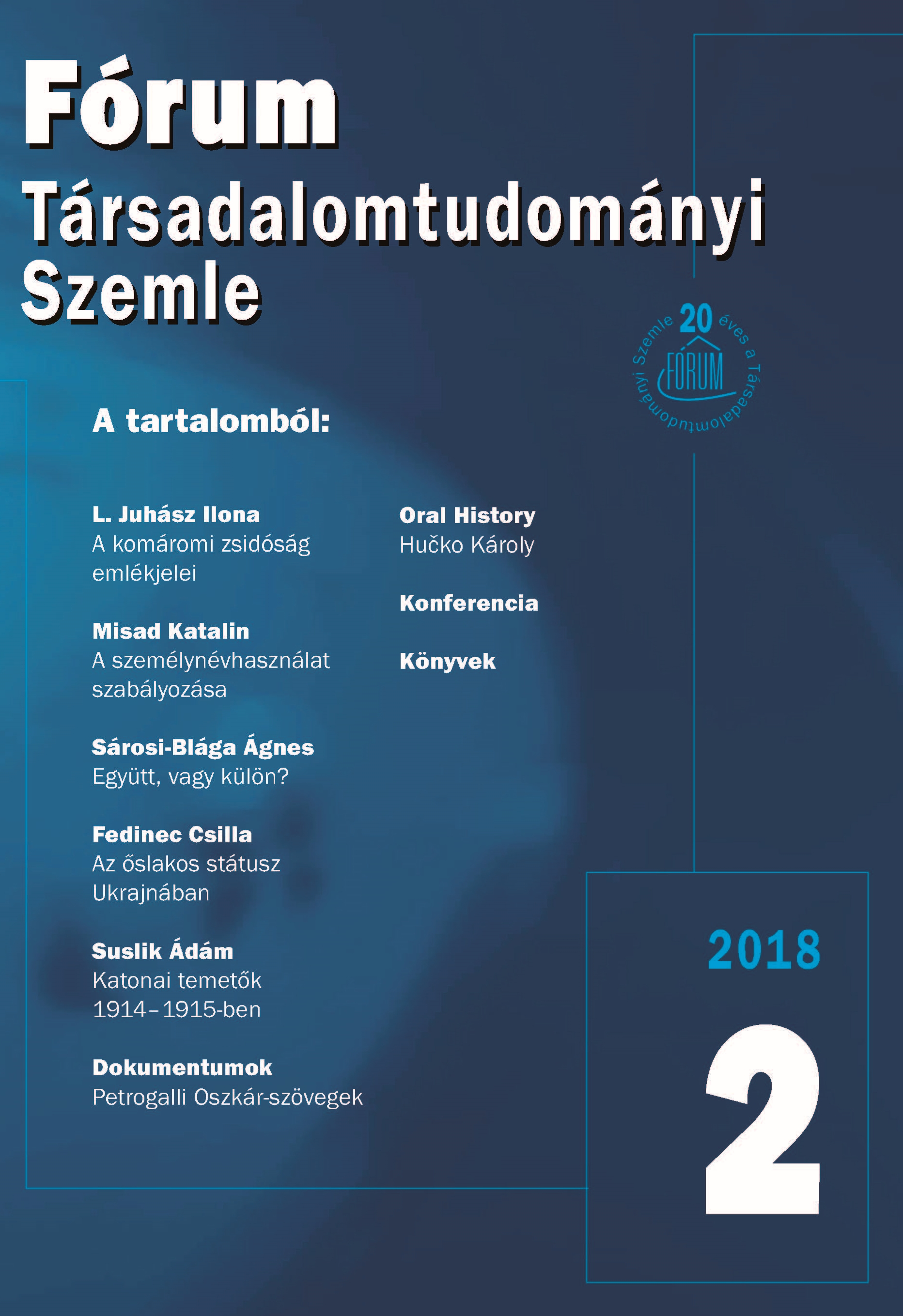 The Regulation of Personal Names Use of the National Minorities in Czechoslovakia and Slovakia from 1918 until Present, with Special Regard to the Hungarian Minority Cover Image