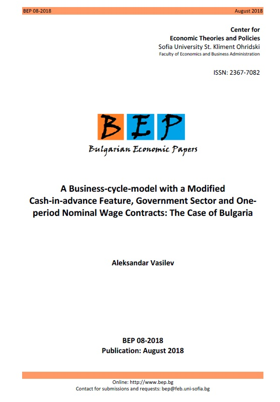 A Business-cycle-model with a Modified Cash-in-advance Feature, Government Sector and Oneperiod Nominal Wage Contracts: The Case of Bulgaria