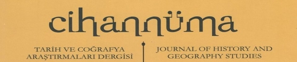 Cihannuma: Journal of History and Geography Studies Cover Image