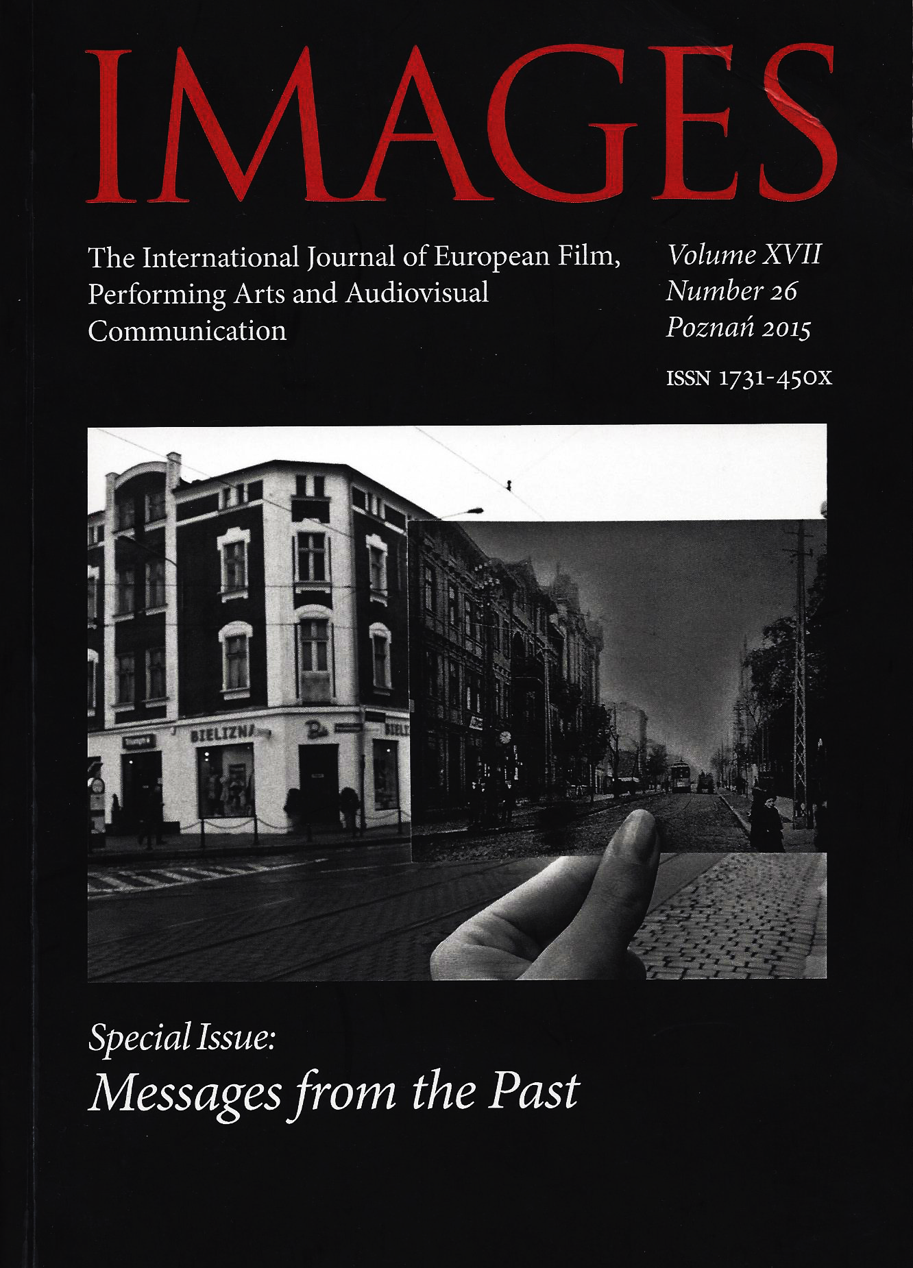 Images. The International Journal of European Film, Performing Arts and Audiovisual Communication