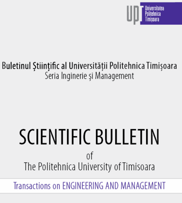 Scientific Bulletin of Politehnica University of Timisoara - Transaction on Engineering and Managemen Cover Image