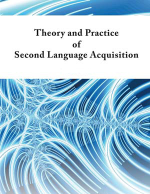 Theory and Practice of Second Language Acquisition Cover Image